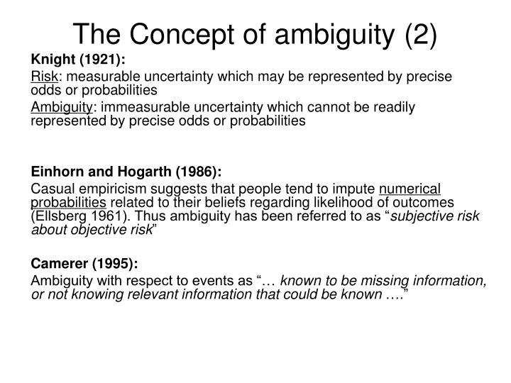The Concept of ambiguity (2)