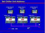 set chiller unit address