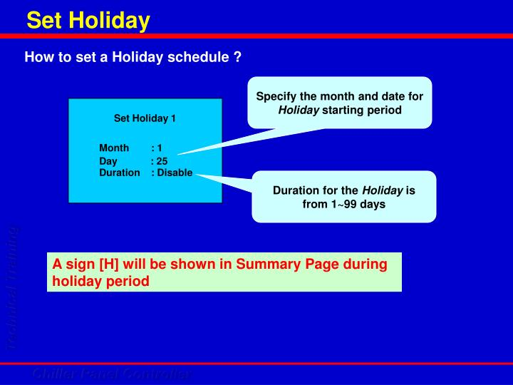 Set Holiday