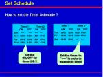 set schedule
