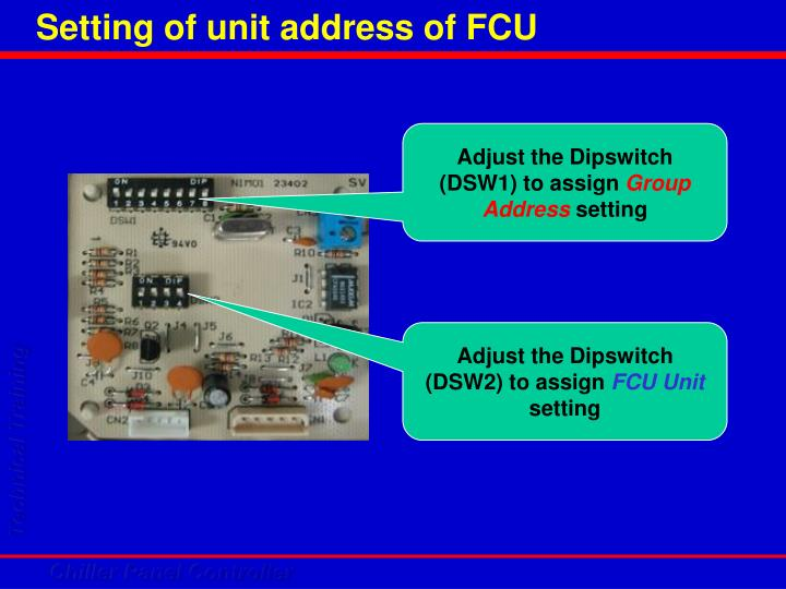 Setting of unit address of FCU