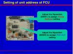 setting of unit address of fcu