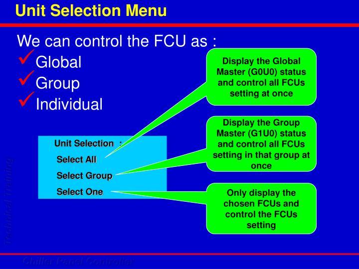 Unit Selection Menu