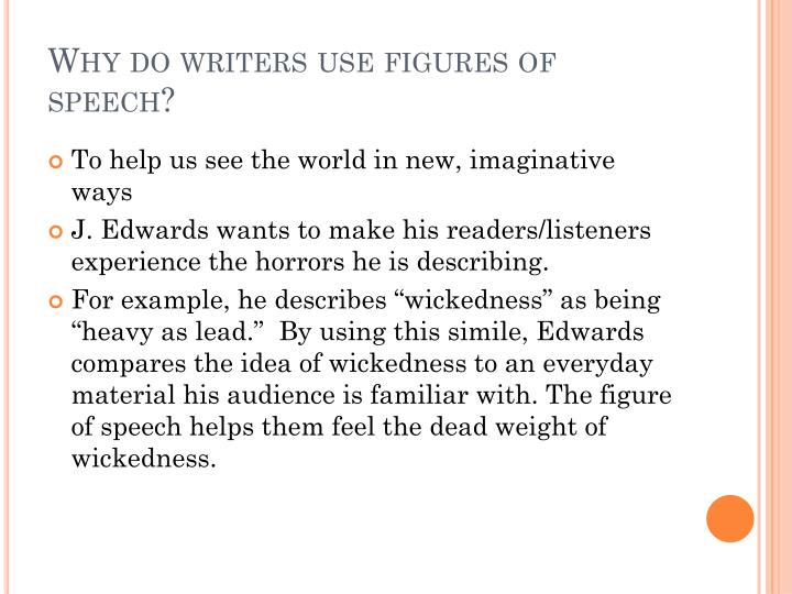 Why do writers use figures of speech?