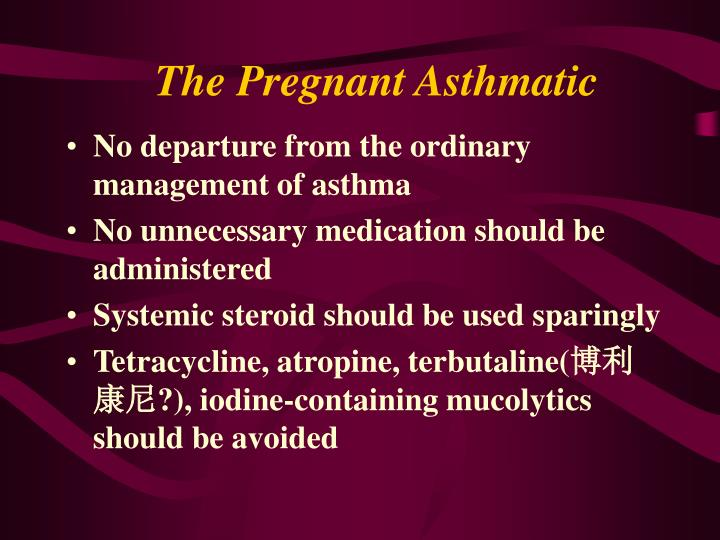 The Pregnant Asthmatic
