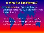 ii who are the players