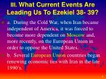 iii what current events are leading us to ezekiel 38 39