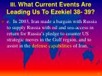 iii what current events are leading us to ezekiel 38 392