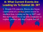 iii what current events are leading us to ezekiel 38 393