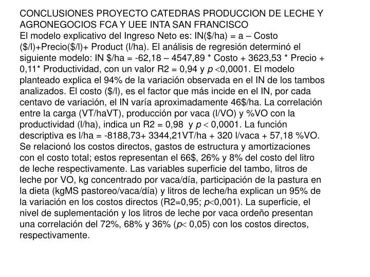 CONCLUSIONES PROYECTO CATEDRAS PRODUCCION DE LECHE Y AGRONEGOCIOS FCA Y UEE INTA SAN FRANCISCO
