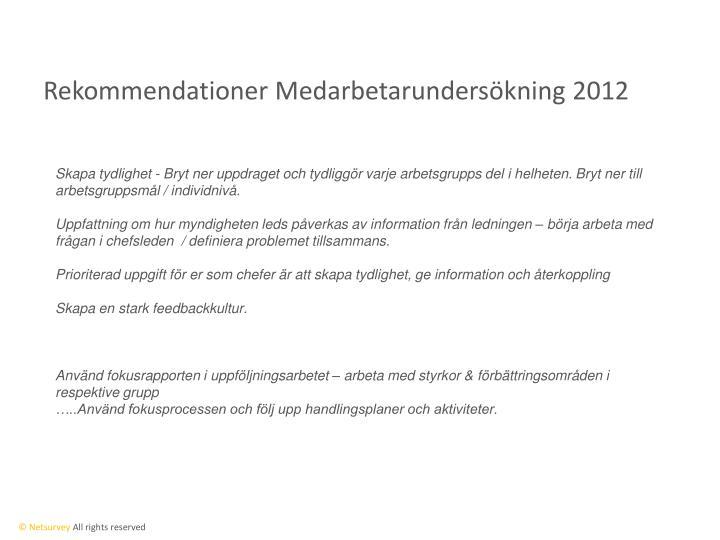 Rekommendationer Medarbetarundersökning 2012