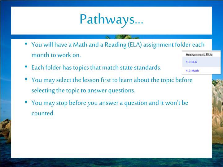 Pathways…