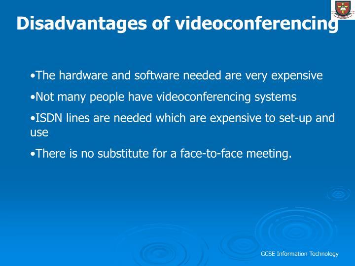 Disadvantages of videoconferencing