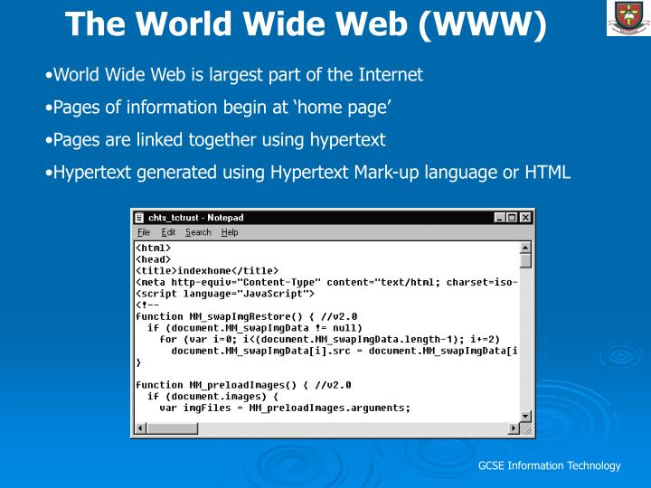 The World Wide Web (WWW)