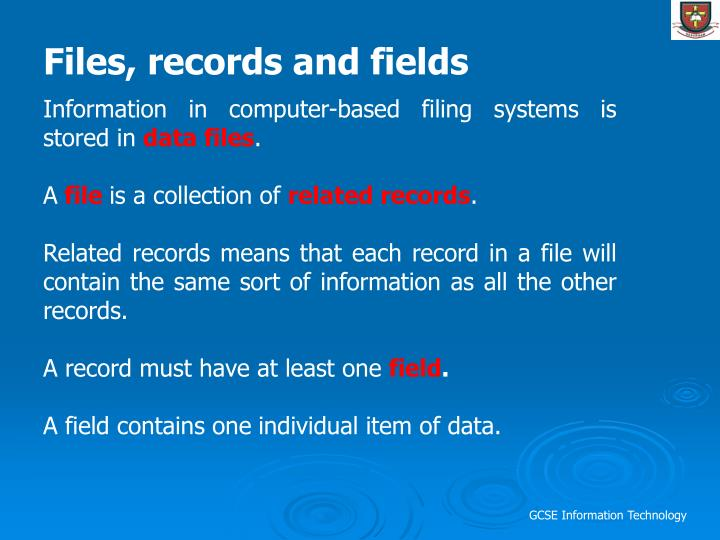 Files, records and fields