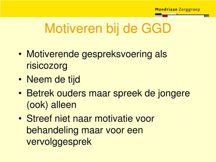 Motiveren bij de GGD