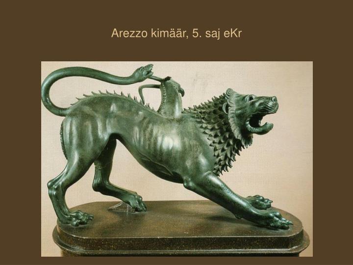 Arezzo kimäär, 5. saj eKr