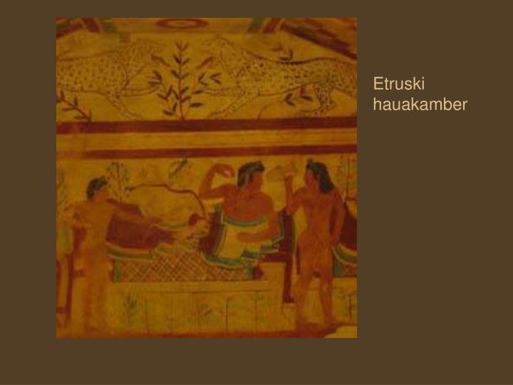 Etruski hauakamber