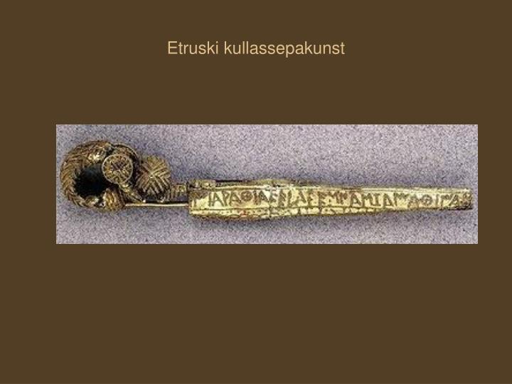 Etruski kullassepakunst
