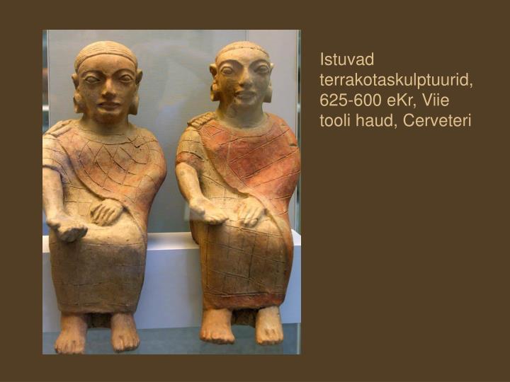 Istuvad terrakotaskulptuurid, 625-600 eKr, Viie tooli haud, Cerveteri
