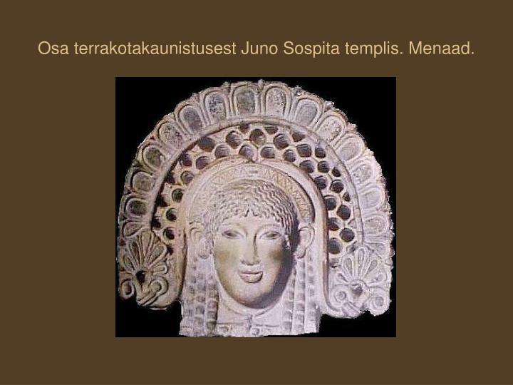 Osa terrakotakaunistusest Juno Sospita templis. Menaad.