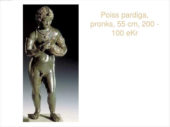 Poiss pardiga, pronks, 55 cm, 200 - 100 eKr