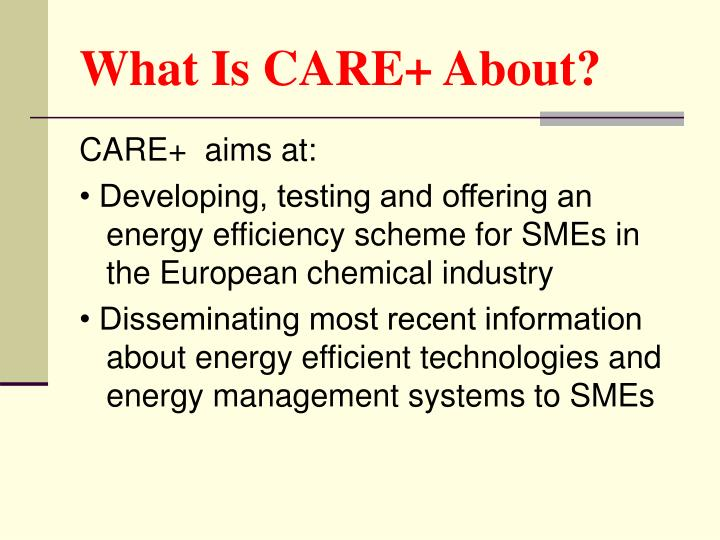 What Is CARE+ About?