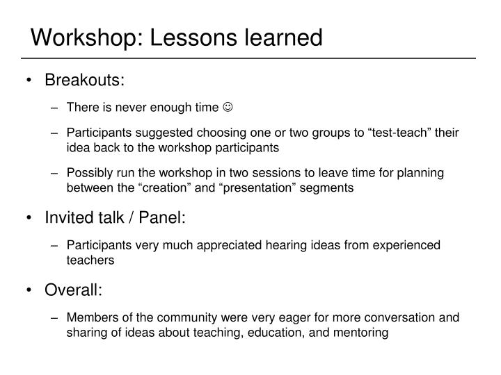 Workshop: Lessons learned