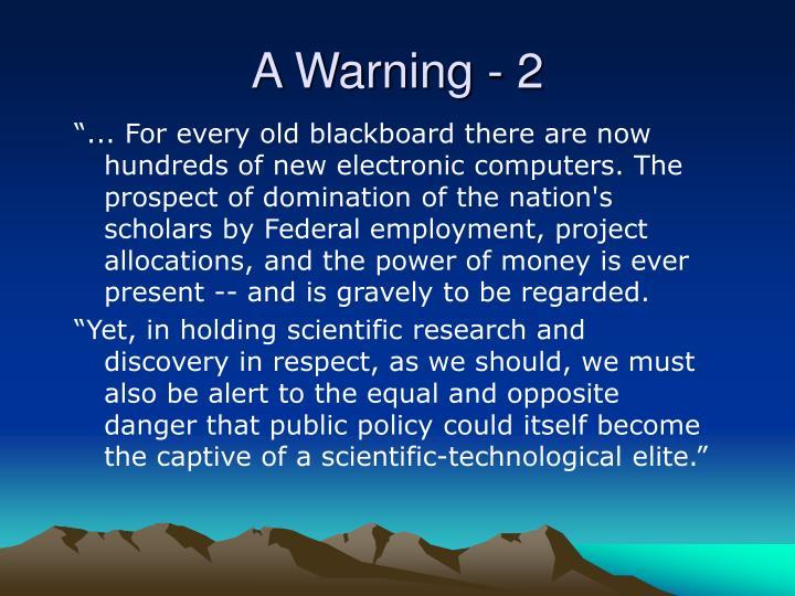 A Warning - 2