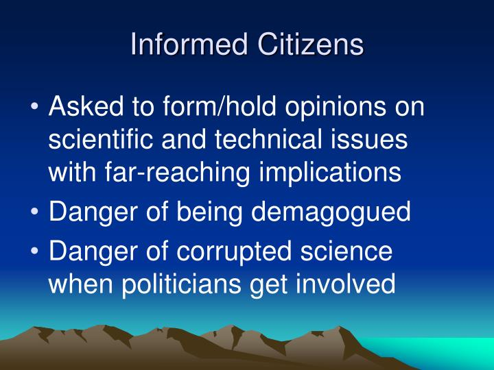 Informed Citizens