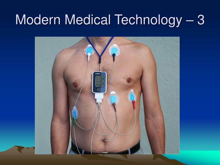 Modern Medical Technology – 3
