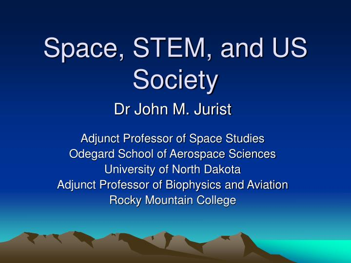 Space stem and us society