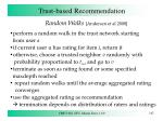 trust based recommendation9
