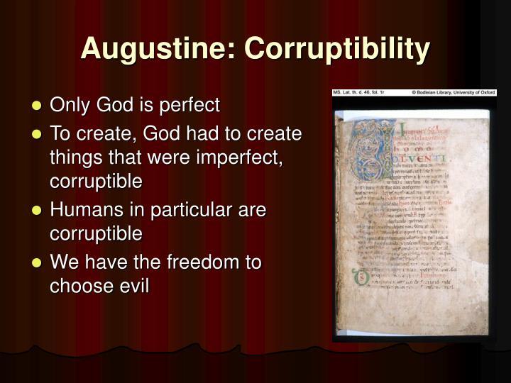Augustine: Corruptibility
