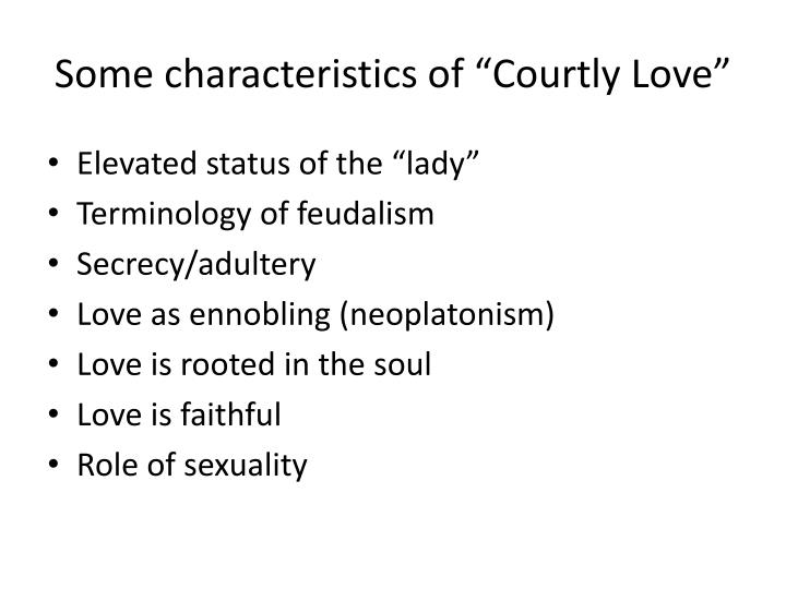 "Some characteristics of ""Courtly Love"""