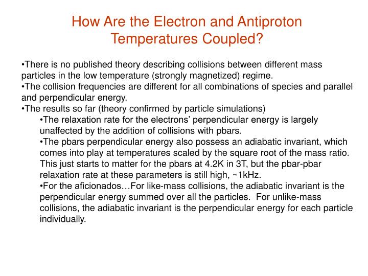 How Are the Electron and Antiproton Temperatures Coupled?