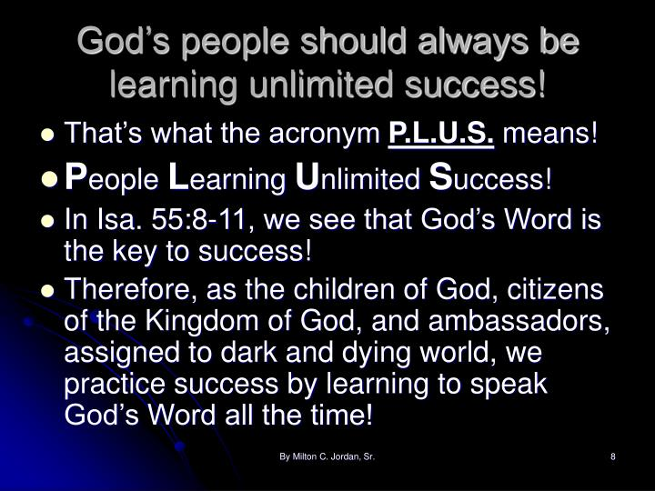 God's people should always be learning unlimited success!