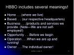 hbbo includes several meanings