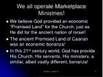 we all operate marketplace ministries