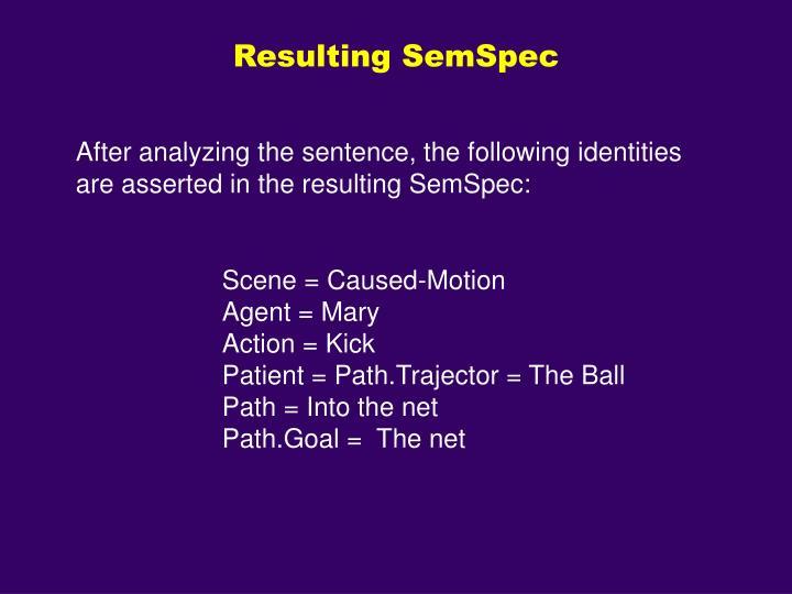 Resulting SemSpec