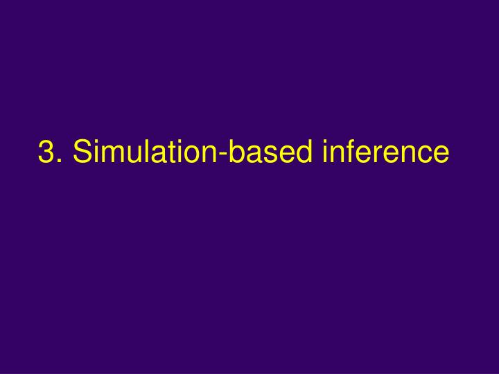 3. Simulation-based inference