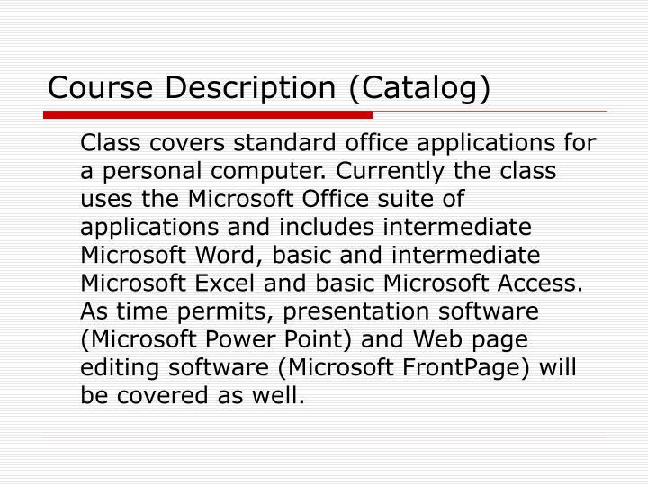 Course Description (Catalog)