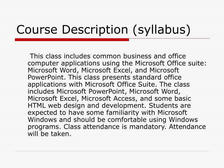 Course Description (syllabus)