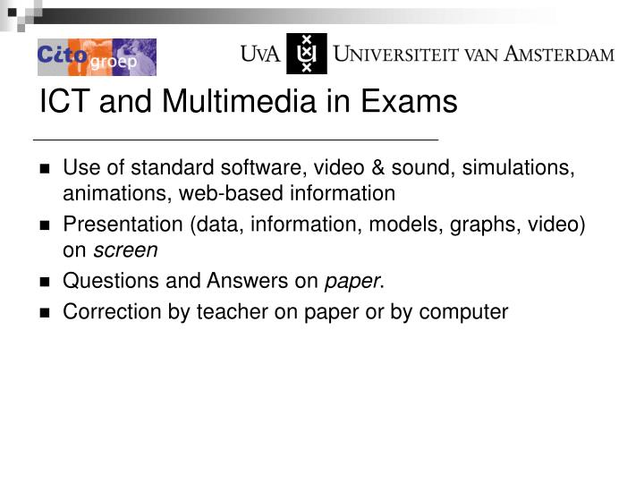 ICT and Multimedia in Exams