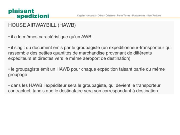 HOUSE AIRWAYBILL (HAWB)