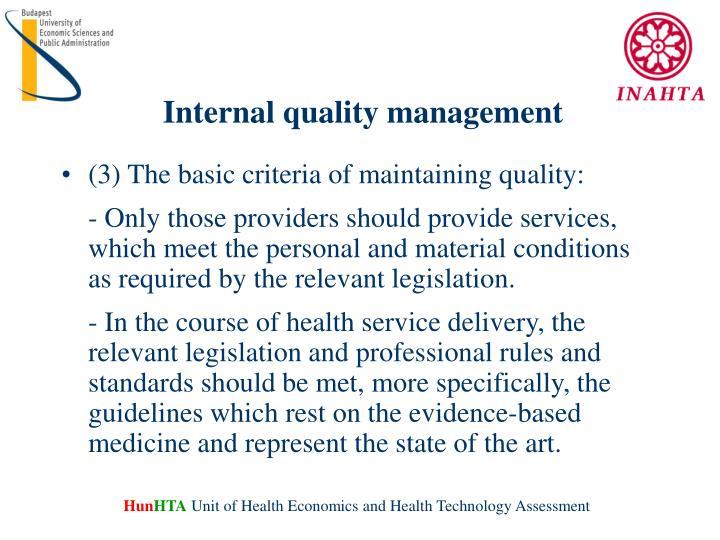 Internal quality management