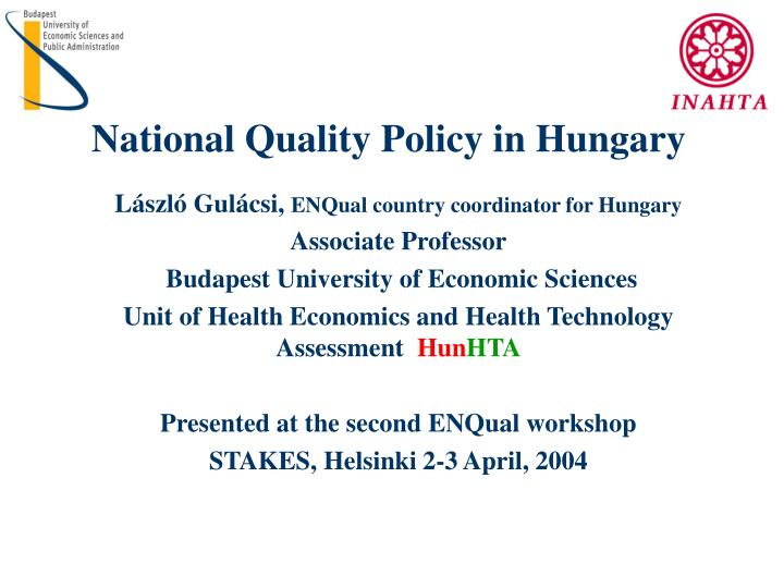 National Quality Policy in Hungary