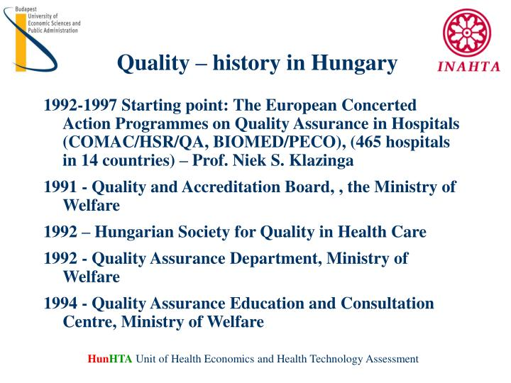 Quality – history in Hungary
