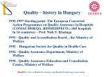 quality history in hungary