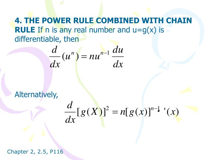 4. THE POWER RULE COMBINED WITH CHAIN RULE